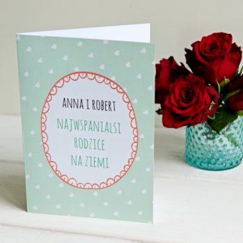 Najwspanialsi rodzice - kartka z życzeniami - Kartka z życzeniami